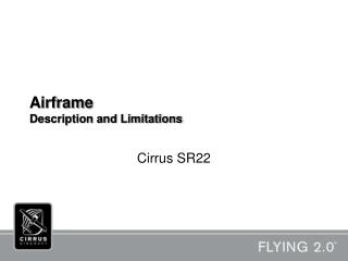 Airframe Description and Limitations