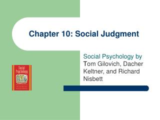 Chapter 10: Social Judgment
