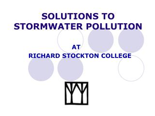 SOLUTIONS TO STORMWATER POLLUTION