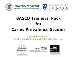 BASCD  Trainers' Pack  for Caries Prevalence Studies