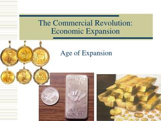 The Commercial Revolution: Economic Expansion
