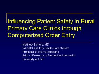 Influencing Patient Safety in Rural Primary Care Clinics through Computerized Order Entry