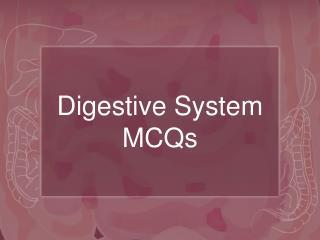 Digestive System MCQs