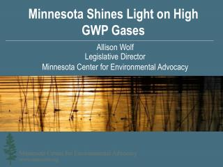 Minnesota Shines Light on High GWP Gases