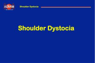 Shoulder Dystocia
