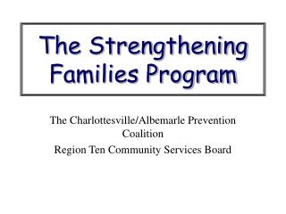 The Strengthening Families Program