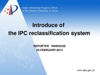 Introduce of  the IPC reclassification system