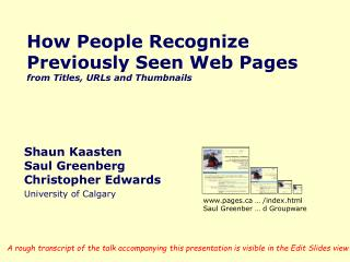 How People Recognize Previously Seen Web Pages  from Titles, URLs and Thumbnails