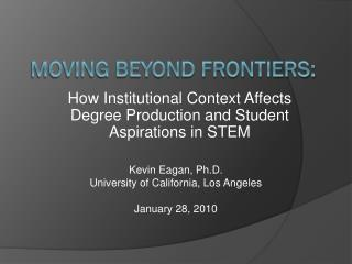 Moving Beyond Frontiers: