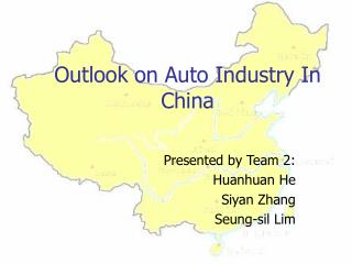 Outlook on Auto Industry In China