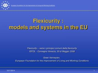 Flexicurity :  models and systems in the EU