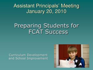 Assistant Principals' Meeting January 20, 2010