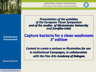 EUROPEAN TISSUE SYMPOSIUM The European Tissue Paper Industry Association
