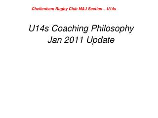 U14s Coaching Philosophy Jan 2011 Update