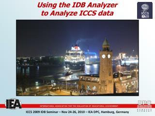 Using the IDB Analyzer to Analyze ICCS data