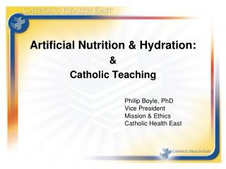 Artificial Nutrition & Hydration: &  Catholic Teaching