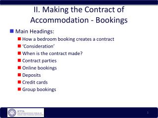 II. Making the Contract of Accommodation - Bookings