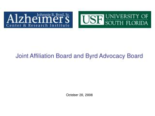 Joint Affiliation Board and Byrd Advocacy Board October 20, 2008