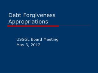 Debt Forgiveness Appropriations