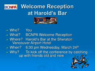 Welcome Reception at Harold's Bar