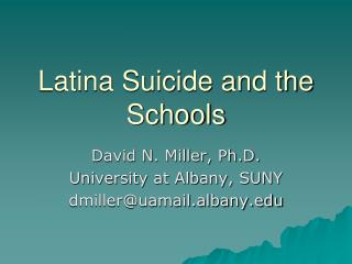 Latina Suicide and the Schools