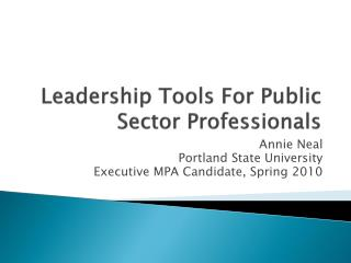 Leadership Tools For Public Sector Professionals