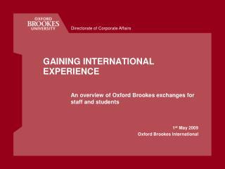 GAINING INTERNATIONAL EXPERIENCE