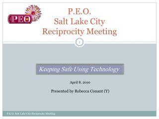 P.E.O.  Salt Lake City  Reciprocity Meeting
