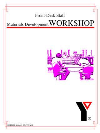 Front-Desk Staff  Materials Development WORKSHOP