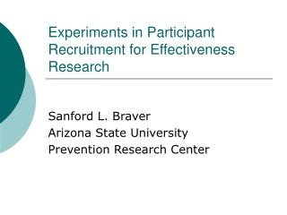 Experiments in Participant Recruitment for Effectiveness Research