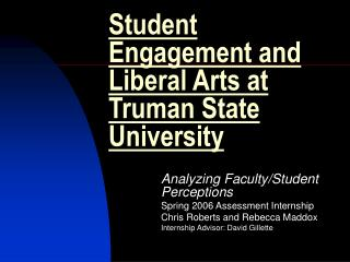 Student Engagement and Liberal Arts at Truman State University