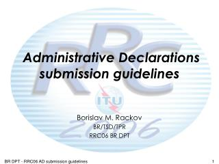 Administrative Declarations submission guidelines