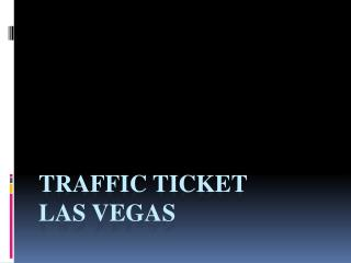 Traffic Tickets Las Vegas