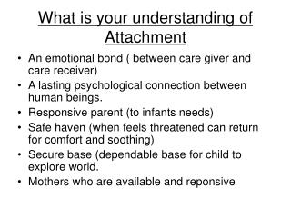 What is your understanding of Attachment