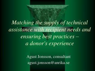 Agust Jonsson, consultant agust.jonsson@anrika.se