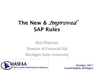 The New &  Improved  SAP Rules