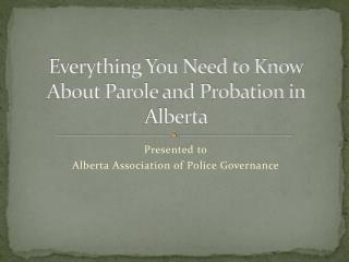 Everything You Need to Know About Parole and Probation in Alberta