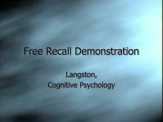 Free Recall Demonstration