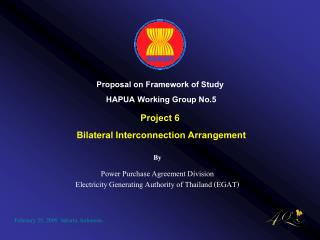 By Power Purchase Agreement Division Electricity Generating Authority of Thailand (EGAT)