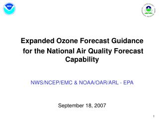 Expanded Ozone Forecast Guidance  for the National Air Quality Forecast Capability