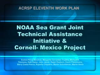 NOAA Sea Grant Joint Technical Assistance Initiative & Cornell- Mexico Project