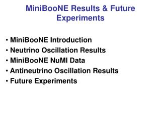 MiniBooNE Results & Future Experiments