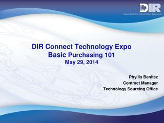 DIR  Connect Technology Expo Basic  Purchasing 101 May 29, 2014