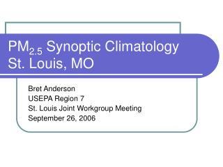 PM 2.5  Synoptic Climatology St. Louis, MO