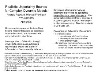 Realistic Uncertainty Bounds for Complex Dynamic Models  Andrew Packard, Michael Frenklach