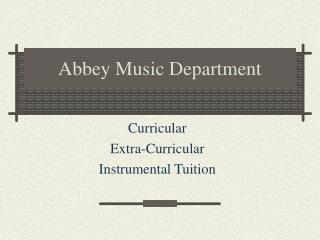Abbey Music Department
