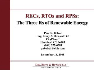 RECs, RTOs and RPSs: The Three Rs of Renewable Energy
