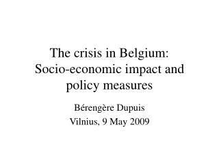 The crisis in Belgium: Socio-economic impact and policy measures
