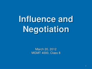 Influence and Negotiation