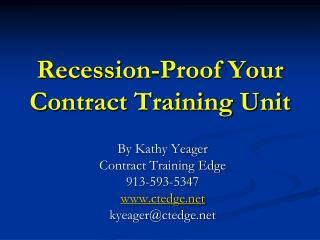 Recession-Proof Your  Contract Training Unit